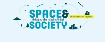 Space & Society Conference - Towards a European Space Community